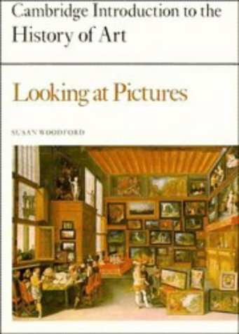 9780521243711: Looking at Pictures (Cambridge Introduction to the History of Art)