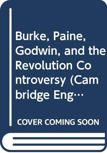 9780521243865: Burke, Paine, Godwin, and the Revolution Controversy (Cambridge English Prose Texts)