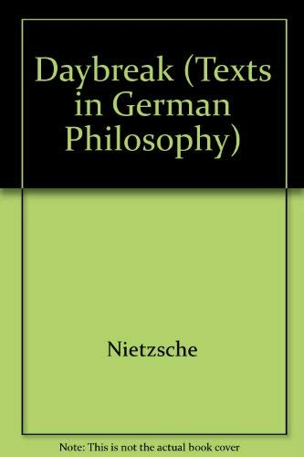 9780521243964: Daybreak (Texts in German Philosophy)
