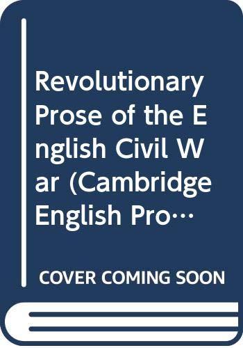 9780521244046: Revolutionary Prose of the English Civil War (Cambridge English Prose Texts)