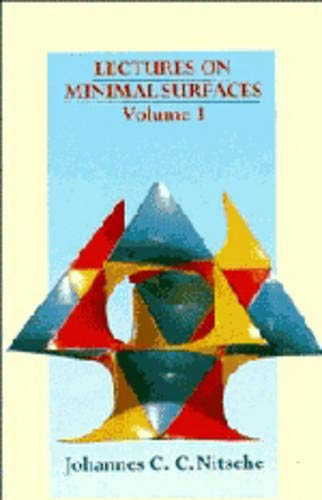 9780521244275: 001: Lectures on Minimal Surfaces: Volume 1, Introduction, Fundamentals, Geometry and Basic Boundary Value Problems