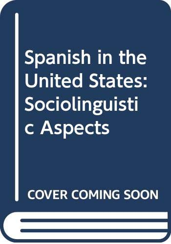 9780521244480: Spanish in the United States: Sociolinguistic Aspects