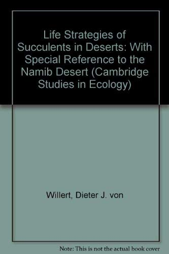 9780521244688: Life Strategies of Succulents in Deserts: With Special Reference to the Namib Desert (Cambridge Studies in Ecology)