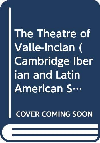 9780521244930: The Theatre of Valle-Inclan