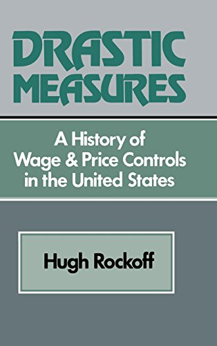 9780521244961: Drastic Measures: A History of Wage and Price Controls in the United States