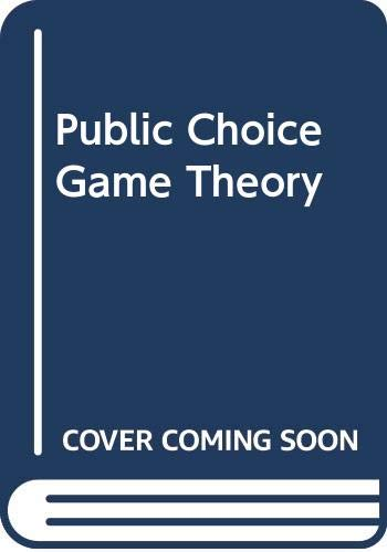 9780521244985: Public Choice Game Theory