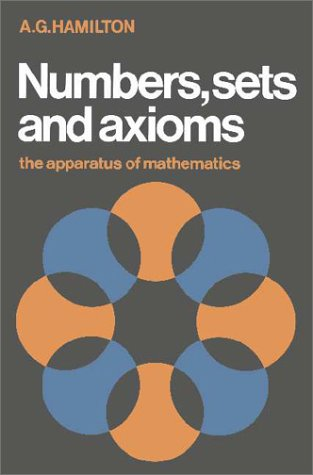 9780521245098: Numbers, Sets and Axioms: The Apparatus of Mathematics