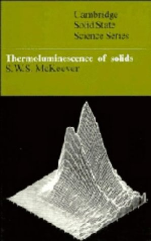 9780521245203: Thermoluminescence of Solids (Cambridge Solid State Science Series)