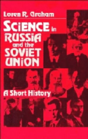 9780521245661: Science in Russia and the Soviet Union: A Short History (Cambridge Studies in the History of Science)