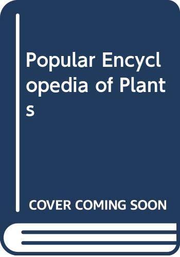 Popular Encyclopedia of Plants: Vrnon H. Heywood