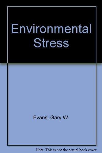 Environmental Stress: Evans, Gary W.