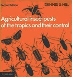 9780521246385: Agricultural Insect Pests of the Tropics and their Control