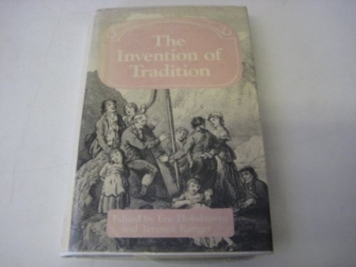 9780521246453: The Invention of Tradition (Past and Present Publications)