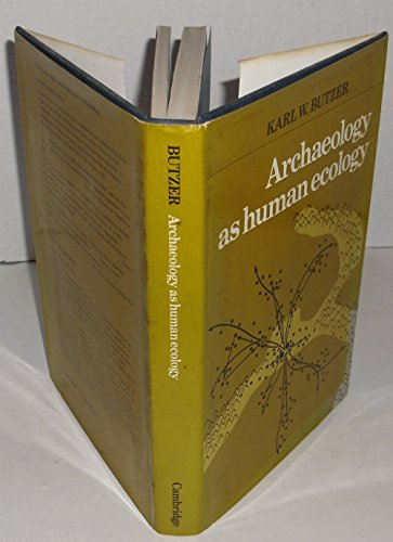 9780521246521: Archaeology as Human Ecology: Method and Theory for a Contextual Approach