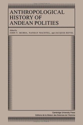 9780521246675: Anthropological History of Andean Polities