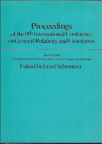 9780521246699: Proceedings of the Ninth International Conference on General Relativity and Gravitation: Jena, 14-19 July 1980