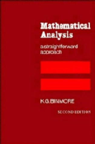 9780521246804: Mathematical Analysis: A Straightforward Approach
