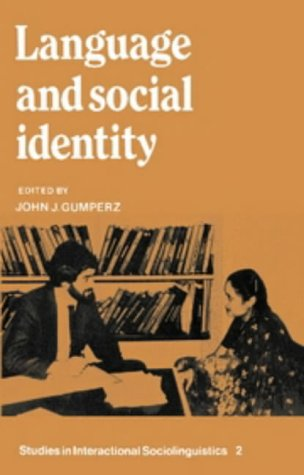 9780521246927: Language and Social Identity (Studies in Interactional Sociolinguistics)
