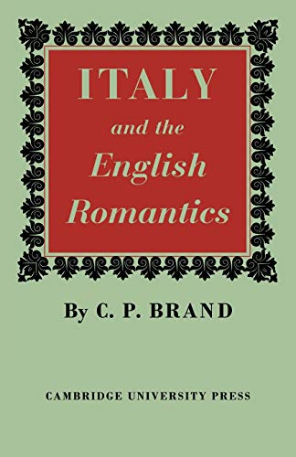 9780521247290: Italy and the English Romantics: The Italianate Fashion in Early Nineteenth-Century England