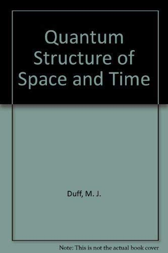 9780521247320: Quantum Structure of Space and Time