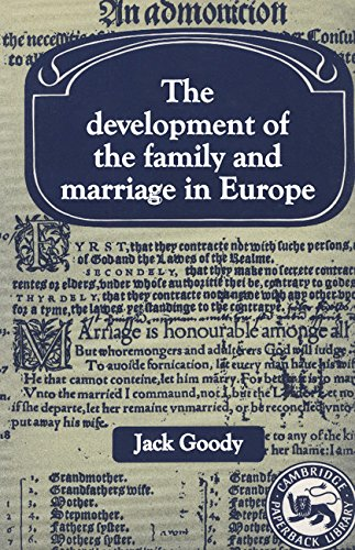 9780521247399: The Development of the Family and Marriage in Europe (Past and Present Publications)