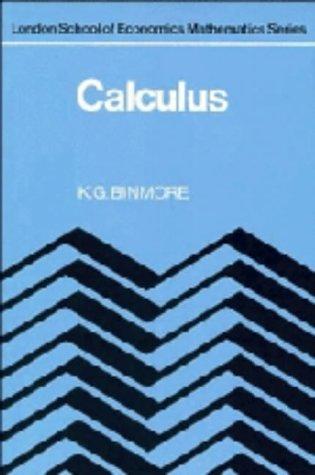 9780521247719: Calculus (London School of Economics Mathematics)