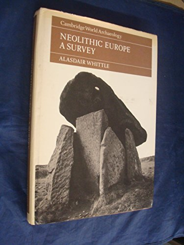 Neolithic Europe.: Whittle, Alasdair
