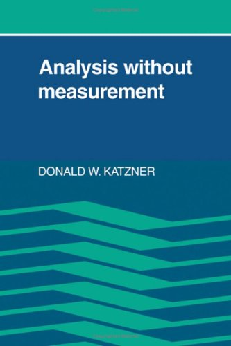 Analysis Without Measurement: Katzner, Donald W.
