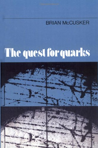 9780521248501: The Quest for Quarks