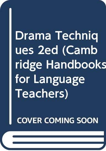 Drama Techniques 2ed (Cambridge Handbooks for Language Teachers) (0521249074) by Alan Maley; Alan Duff