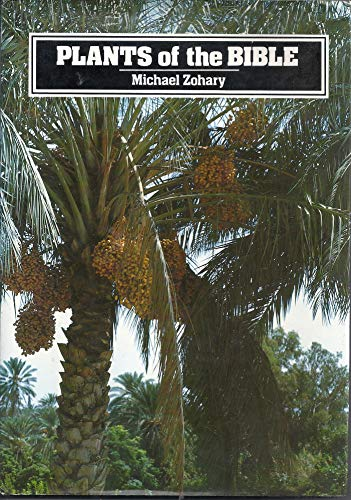 Plants of the Bible: Zohary, M.