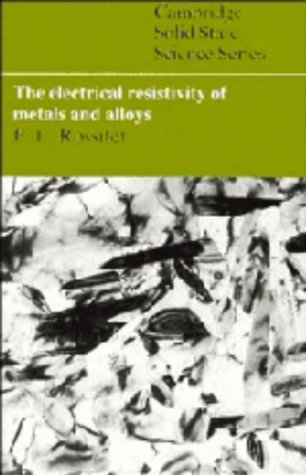 9780521249478: The Electrical Resistivity of Metals and Alloys (Cambridge Solid State Science Series)
