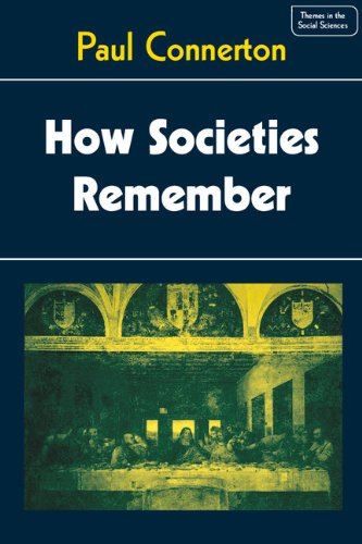 9780521249485: How Societies Remember (Themes in the Social Sciences)