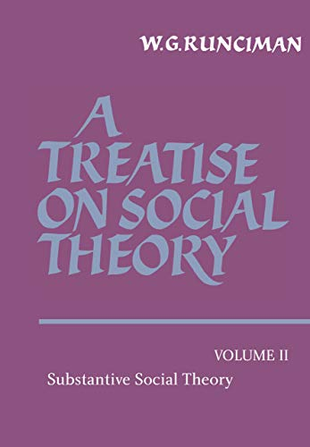9780521249591: A Treatise on Social Theory: Volume 2, Substantive Social Theory: 002