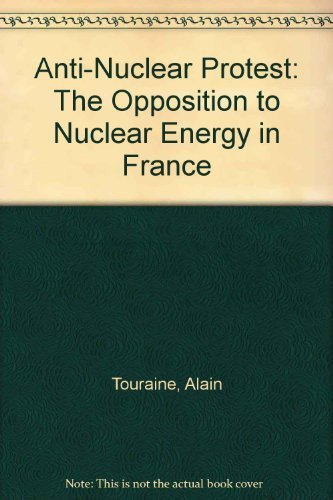 9780521249645: Anti-Nuclear Protest: The Opposition to Nuclear Energy in France