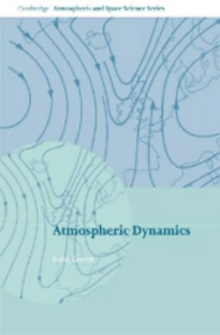 9780521249751: Atmospheric Dynamics (Cambridge Atmospheric and Space Science Series)