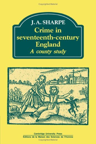 9780521250740: Crime in Seventeenth-Century England: A County Study (Past and Present Publications)