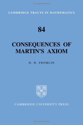 Consequences of Martin's Axiom: Fremlin, D.H.