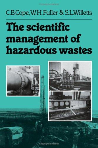 The Scientific Management of Hazardous Wastes: C. B. Cope