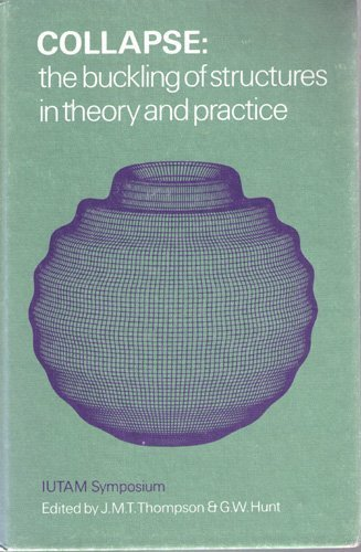 9780521251020: Collapse: The Buckling of Structures in Theory and Practice