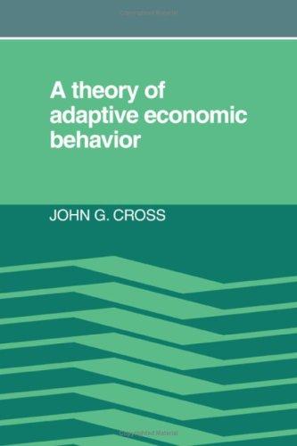 9780521251105: A Theory of Adaptive Economic Behavior