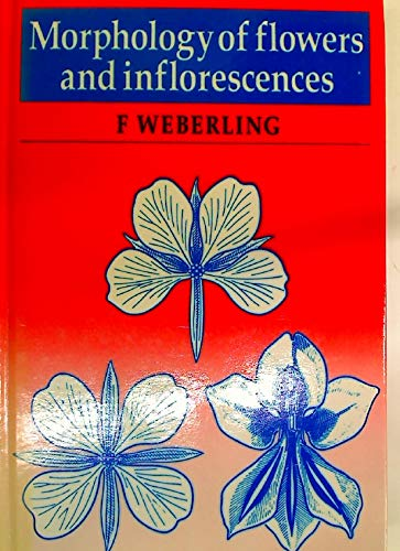 9780521251341: Morphology of Flowers and Inflorescences