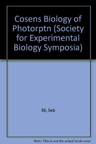 Cosens Biology of Photorptn (Society for Experimental Biology Symposia): Seb 36