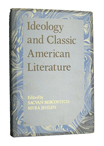 9780521252218: Ideology and Classic American Literature (Cambridge Studies in American Literature and Culture)