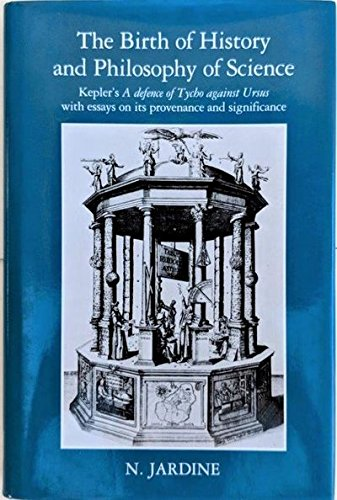 The Birth of History and Philosophy of: KEPLER, Johannes] JARDINE,