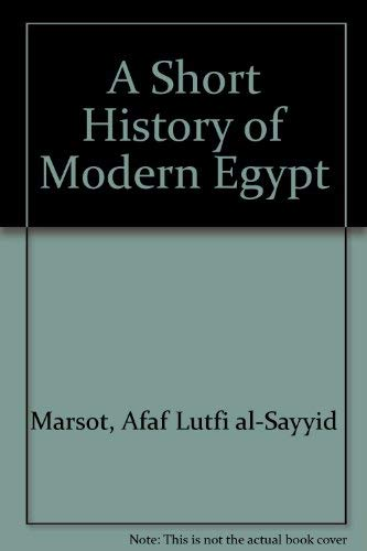 9780521252324: A Short History of Modern Egypt