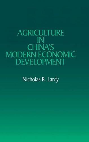 Agriculture in China's Modern Economic Development.: Lardy, Nicholas