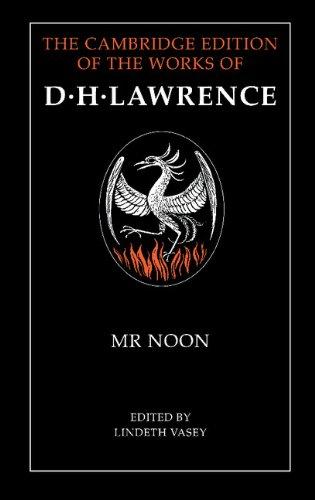 Mr. Noon: David Herbert Lawrence