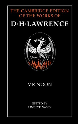 9780521252515: Mr Noon (The Cambridge Edition of the Works of D. H. Lawrence)