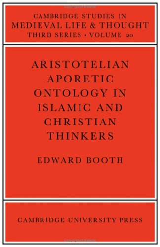 9780521252546: Aristotelian Aporetic Ontology in Islamic and Christian Thinkers (Cambridge Studies in Medieval Life and Thought: Third Series)